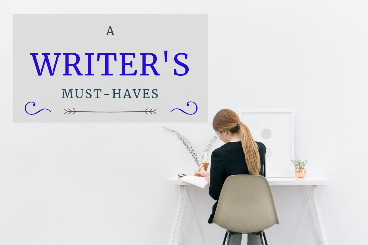The Things That A Writer Must Have
